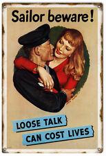 Nostalgic Sailor Beware Loose Talk Can Cost Lives Military Sign