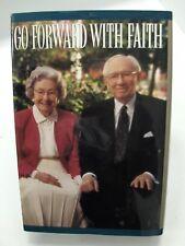 GO FORWARD WITH FAITH The Biography of the Mormon LDS Prophet Gordon B. Hinckley