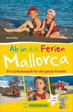 Ab in die Ferien - Mallorca  Urlaubsspaß für die ganze Familie     Deutsch  ...