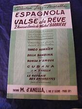 Partition Espagnola Valse de Rêve Michel Barrière  Music Sheet