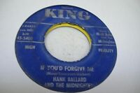 Soul 45 HANK BALLARD AND THE MIDNIGHTERS If You'd Forgive Me on King