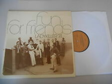 LP Jazz Ladykiller 74 - Fun For Friends (11 Song) PRIVAT PRESS