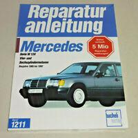 Reparaturanleitung Mercedes 200 / 300 E - W124 Limousine T-Modell Coupe ab 1985