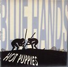 The Hot Puppies - Blue Hands (CD 2008)