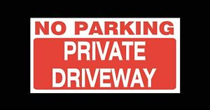 Polite Notice - No Parking Private Drive Sign for wall, windows, gates etc...
