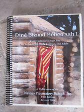 Dine Bizaad Bahoo'aah : Conversational Navajo No CD