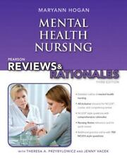 Hogan, Pearson Reviews and Rationales: Mental Health Nursing by MaryAnn Hogan...