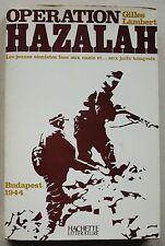 Opération Hazalah Jeunes sionistes face aux nazis et juifs hongrois G LAMBERT
