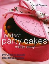 Perfect Party Cakes Made Easy: Over 70 Fun-to-Decorate Cakes for All-ExLibrary