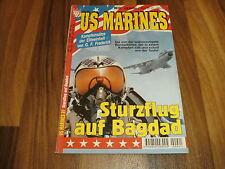 US MARINES  # 21 -- STURZFLUG auf BAGDAD / Kampfeinsätze der Eliteeinheit