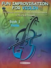 Fun Improvisation for Violin: The Philosophy and Method of Creative Ability Deve