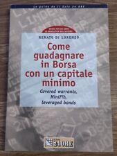 Come guadagnare in Borsa con un capitale minimo IlSole24ore