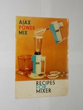 Ajax Power Mix Recipes For Mixer. Undated Vintage Recipe Booklet. Advertising.