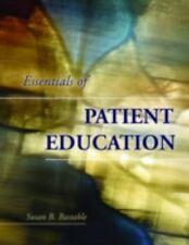 Essentials of Patient Education - Susan B Bastable (2005, Paperback) LN