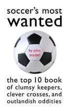 Soccer's Most Wanted: The Top 10 Book of Clumsy Keepers, Clever-ExLibrary