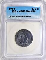 1797 Liberty Cap Half Cent on TAL Token  ICG VG-08 Details