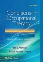 Conditions in Occupational Therapy : Effect on Occupational Performance, Pape...