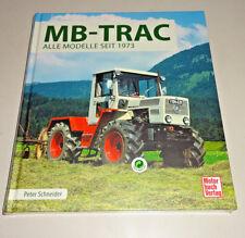 MERCEDES MB-TRAC alle Modelle Typengeschichte Technik Traktoren Schlepper Buch