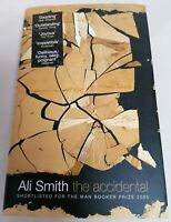 BOOK - *1st Ed* The Accidental By Ali Smith Hardback W/ D/J 2005 Fiction