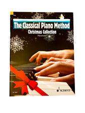 The Classical Piano Method: CHRISTMAS COLLECTION Piano Book~Heumann~Schott Editi