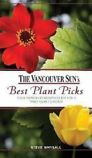 Vancouver Sun's Best Plant Picks: Your Month-by-Month Guide for a West-ExLibrary