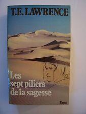 Les Sept Piliers de la Sagesse  /  T.E.Lawrence / éd. Payot - 1980