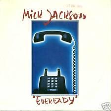 """MICK JACKSON EVEREADY VYNILE 7"""" SINGLE S2874"""