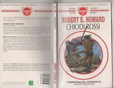 Chiodi rossi - Il Fantastico Economico Classico 37 Di Robert E. Howard - NEWTON