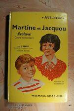 MARTINE ET JACQUOU (1074F.0.1) J. FERRY 1965 ILLUS ABEL RENAULT LIVRE SCOLAIRE