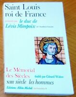 SAINT LOUIS ROI DE FRANCE . Le Mémorial des Siècles XIIIe siècle . Histoire