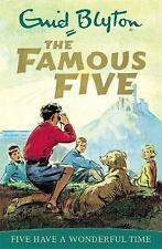 Famous Five: Five Have A Wonderful Time: Book 11 by Enid Blyton
