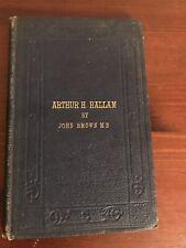 ARTHUR H. HALLAM  Brown, John MD Tennyson Poems Poetry Lyrics 1862