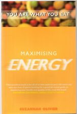 Maximising Energy: You are What You Eat by Suzannah Olivier (b Paperback, 2000)