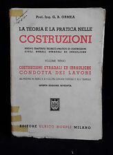 L24> LA TEORIA E LA PRATICA NELLE COSTRUZIONI - ULRICO HOEPLI VOL. III ANNO 1950