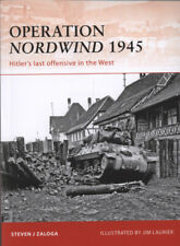 Campaign: Operation Nordwind 1945: Hitler's last offensive in the west by Steve