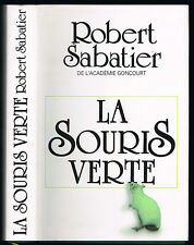 La SOURIS VERTE de Robert SABATIER L'Amour interdit à Paris sous l'Occupation