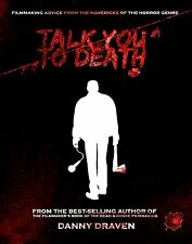 Talk You to Death : Filmmaking Advice... HOW TO MAKE HORROR MOVIES (SIGNED!)