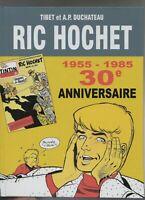 TIBET. Ric Hochet n°0. 30e anniversaire 1955-1985. Cartonné hors commerce. 2017