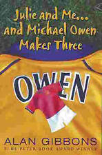 Julie and Me . . .  and Michael Owen Makes Three (A Dolphin paperback), Gibbons,
