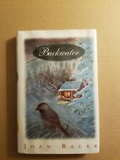 Backwater by Joan Bauer (1999, Hardcover)
