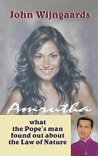 Amrutha : What the Pope's Man Found Out about Law of Nature by John...