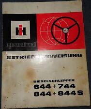 IHC Schlepper 44 , 744 , 844 , 844 S Betriebsanweisung