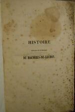 Pyrénées : Héliodore CASTILLON d'ASPET, Histoire de BAGNÈRES-de-LUCHON (1851).