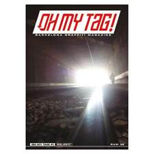 Oh my tag! #1 - Revista/Magazine - 48 Pag - Graffiti Barcelona - Walls/Trains...
