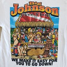 NEW Big Johnson Dive Shop t-shirt   Diver shirt   Go down for more