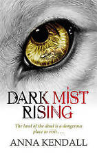 Dark Mist Rising (Soulvine Chronicles), Kendall, Anna, Very Good Book