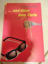 ... und dann kam Carlo  -  Roman von Catherine Hiller