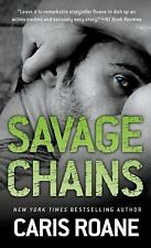 NEW - Savage Chains (Men in Chains) by Roane, Caris