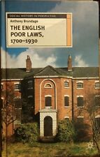 The English Poor Laws 1700-1930 (Social History in Perspective), Brundage, Antho