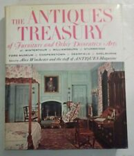 Antiques Treasury of Furniture and Other Decorative Arts by Alice Winchester